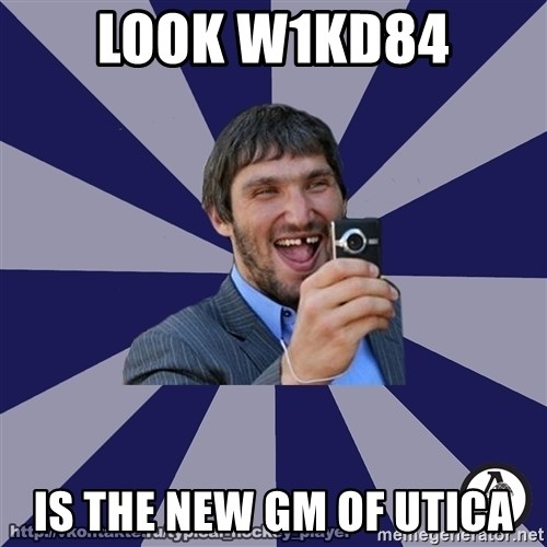 typical_hockey_player - LOOK W1KD84 IS THE NEW GM OF UTICA