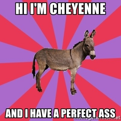 Jackass Drum Major - HI I'M CHEYENNE  AND I HAVE A PERFECT ASS