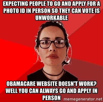 Liberal Douche Garofalo - expecting people to go and apply for a photo id in person so they can vote is unworkable obamacare website doesn't work? well you can always go and apply in person