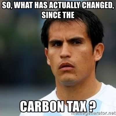 Conspiracy Ledesma II - so, what has actually changed, since the  carbon tax ?