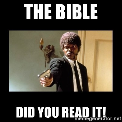ENGLISH DO YOU SPEAK IT - The Bible  DID YOU READ IT!