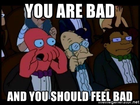Zoidberg - you are bad and you should feel bad
