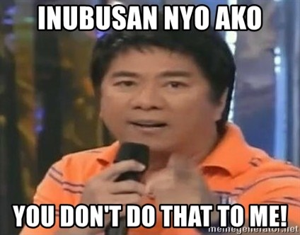 willie revillame you dont do that to me - inubusan nyo ako you don't do that to me!