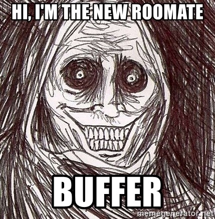 Never alone ghost - hi, i'm the new roomate buffer