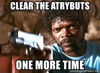 Pulp Fiction - clear the atrybuts one more time