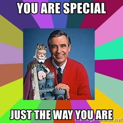 mr rogers  - You are special Just the way you are