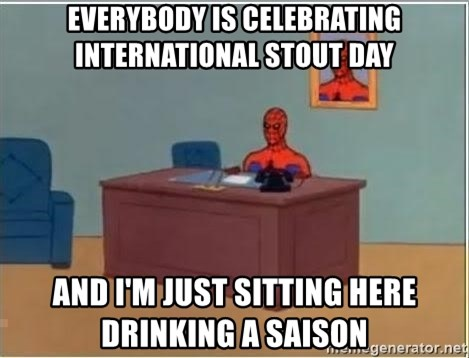 Spiderman Desk - everybody is celebrating international stout day and i'm just sitting here drinking a saison