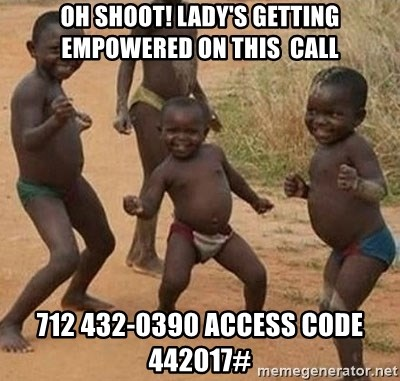 Dancing african boy - Oh shoot! Lady's getting Empowered on this  Call 712 432-0390 access code 442017#