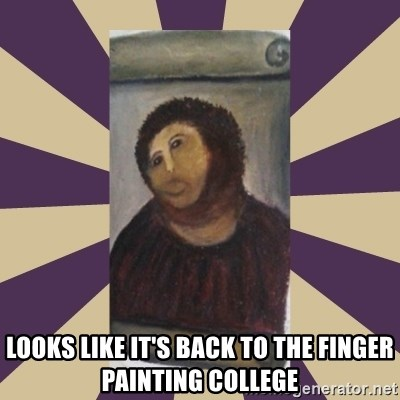 Retouched Ecce Homo -  looks like it's back to the finger painting college