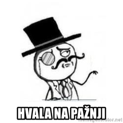 Feel Like A Sir -  Hvala na pažnji