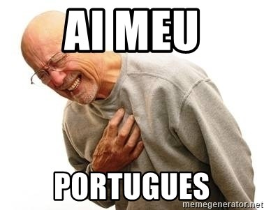 Old Man Heart Attack - Ai meu Portugues