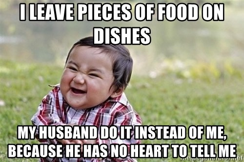 evil asian plotting baby - I leave pieces of food on dishes my husband do it instead of me, because he has no heart to tell me