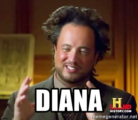 Ancient Aliens -  Diana
