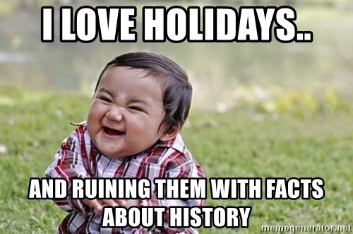 evil asian plotting baby - I love Holidays.. And ruining them with facts about history