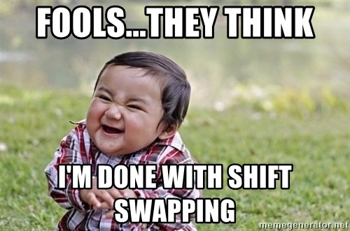 evil asian plotting baby - Fools...they think I'm done with shift swapping