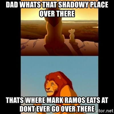 Lion King Shadowy Place - dad whats that shadowy place over there thats where mark ramos eats at dont ever go over there