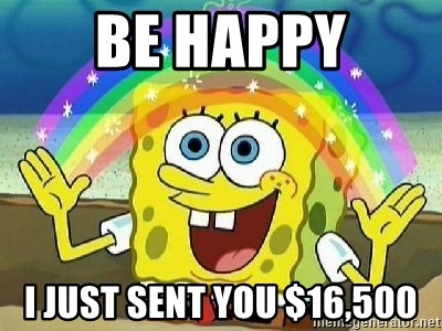 Imagination - Be happy I just sent you $16,500