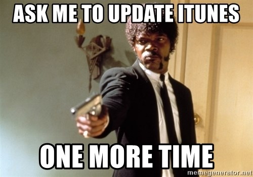 Samuel L Jackson - ask me to update itunes one more time