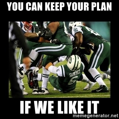 Mark Sanchez Butt Fumble - You can keep your plan if we like it