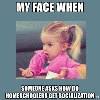 Baby Good Luck Charlie - My face when  someone asks how do homeschoolers get socialization