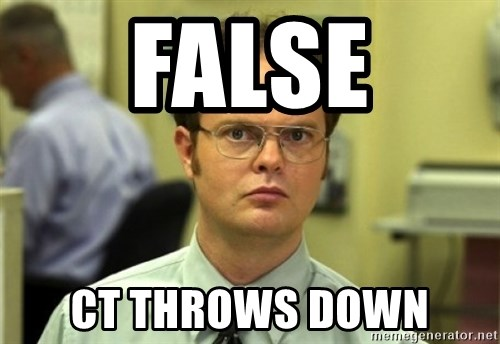 Dwight Meme - False CT THROWS DOWN