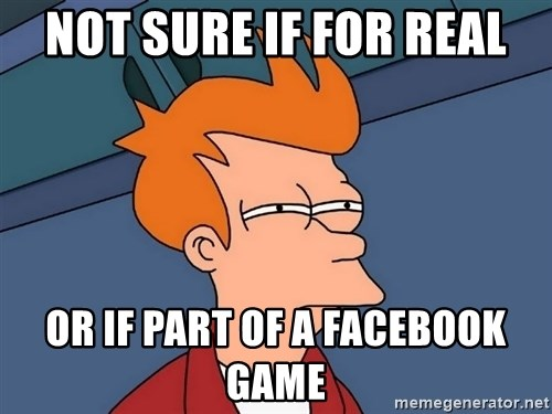 Futurama Fry - NOT SURE IF FOR REAL OR IF PART OF A FACEBOOK GAME
