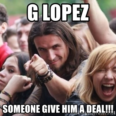 Ridiculously Photogenic Metalhead - G Lopez Someone give him a deal!!!