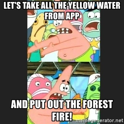 Pushing Patrick - Let's take all the yellow water from App and put out the forest fire!
