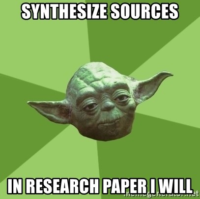 Advice Yoda Gives - Synthesize Sources in research paper I will