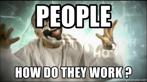 Insane Clown Posse - People how do they work ?
