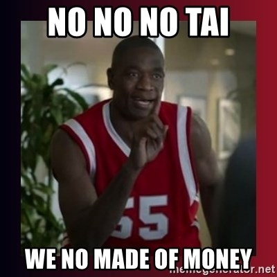 Dikembe Mutombo - no no no tai we no made of money