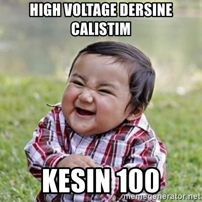 evil toddler kid2 - HIGH VOLTAGE DERSINE CALISTIM KESIN 100