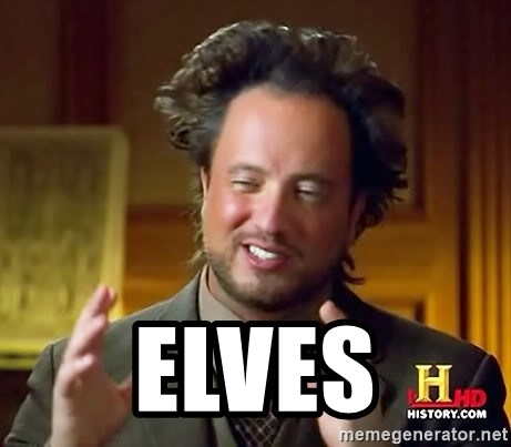 Ancient Aliens -  ELVES