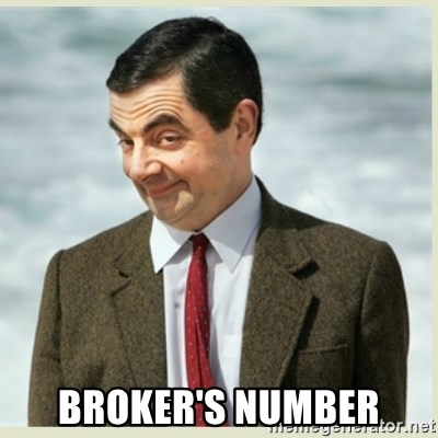 MR bean -  Broker's Number