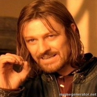 One Does Not Simply -