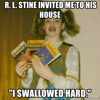 "Goosebumps Girl Sings -  R. L. Stine invited me to his house ""i swallowed hard."""