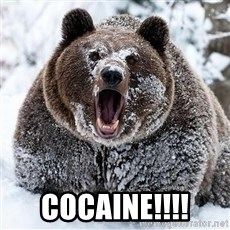 Cocaine Bear -  COCAINE!!!!