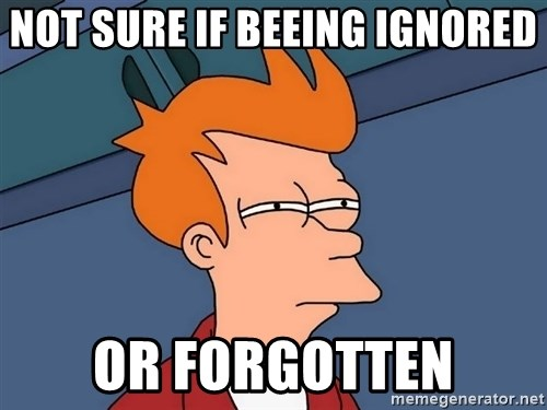 Futurama Fry - Not sure if beeing ignored or forgotten