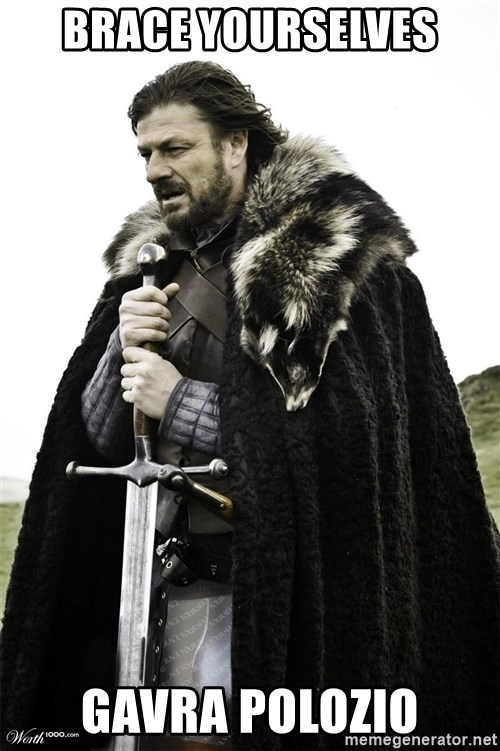 Brace Yourselves.  John is turning 21. - brace yourselves Gavra polozio