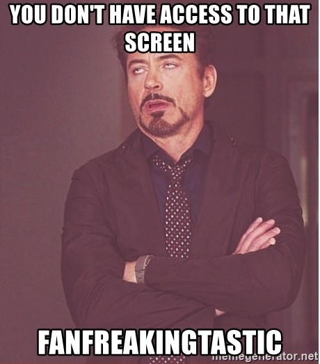 Robert Downey Junior face - you don't have access to that screen fanfreakingtastic