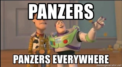 X, X Everywhere  - PANZERS panzers everywhere