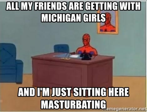Spiderman Desk - All my friends are getting with michigan girls And I'm just sitting here masturbating