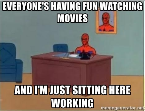 Spiderman Desk - Everyone's having fun watching movies and I'm just sitting here working