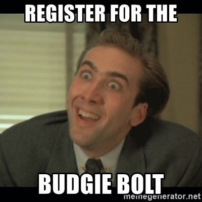 Nick Cage - register for the budgie bolt