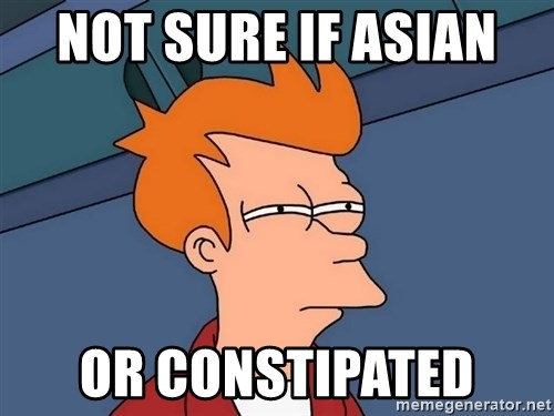 Futurama Fry - not sure if asian  or constipated