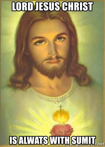 Jesus Christ - LORD JESUS CHRIST IS ALWATS WITH SUMIT