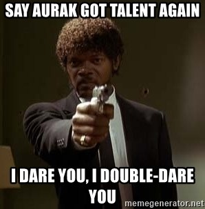 Jules Pulp Fiction - Say aurak got talent again i dare you, i double-dare you