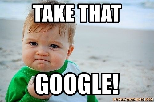 Victory Baby - take that google!