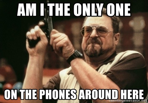 Walter Sobchak with gun - am i the only one on the phones around here