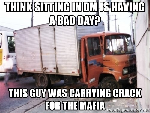 Yeezus Truck - Think sitting in DM is having a bad day?  This guy was carrying crack for the mafia